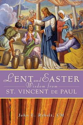 Lent and Easter Wisdom from St Vincent De Paul (Paperback)