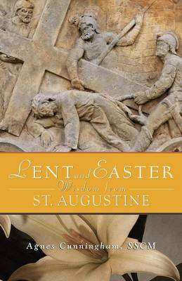 Lent and Easter Wisdom from St. Augustine (Paperback)