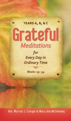 Grateful Meditations for Every Day of Ordinary Time: Years A, B & C (Paperback)