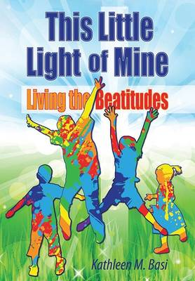 This Little Light of Mine: Living the Beatitudes (Paperback)