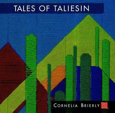 Tales of Taliesin: A Memoir of Fellowship (Paperback)