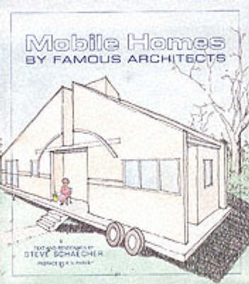 Mobile Homes by Famous Architects (Hardback)