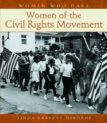Women Who Dare: Women of the Civil Rights Movement A114 (Hardback)