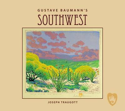 Gustave Baumann's Southwest (Hardback)