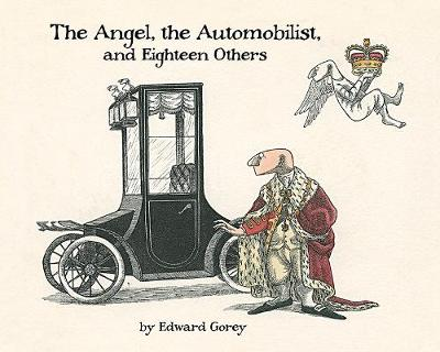 The Angel the Automobilist and Eighteen Others (Hardback)