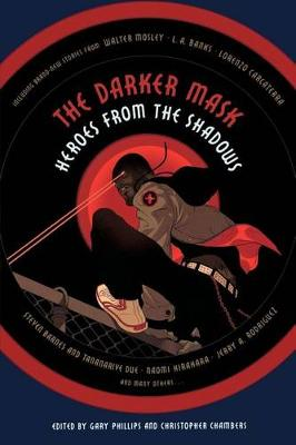 Darker Mask: Heroes from the Shadows (Paperback)