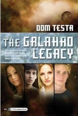 The Galahad Legacy (Hardback)