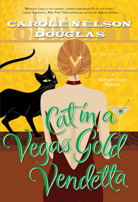Cat in a Vegas Gold Vendetta - Midnight Louie Mystery (Hardback)