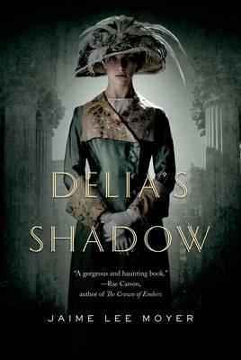 Delia's Shadow (Hardback)