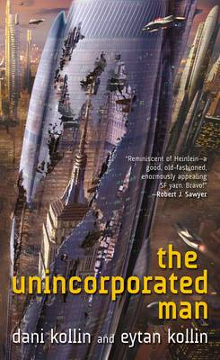 The Unincorporated Man (Paperback)