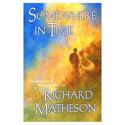 somewhere in time matheson richard
