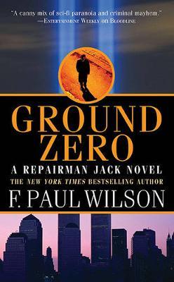 Ground Zero - Repairman Jack No. 13 (Paperback)
