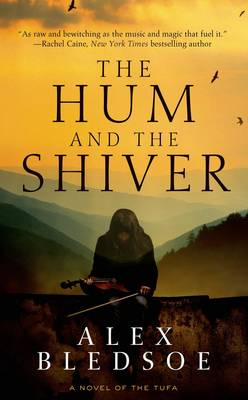 The Hum and the Shiver (Paperback)