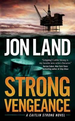 Strong Vengeance: A Caitlin Strong Novel (Paperback)