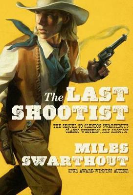The Last Shootist (Hardback)