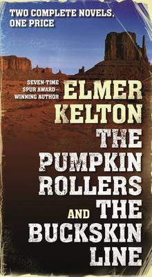 The Pumpkin Rollers and the Buckskin Line (Paperback)