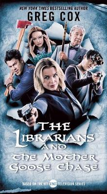 The Librarians and the Mother Goose Chase (Paperback)