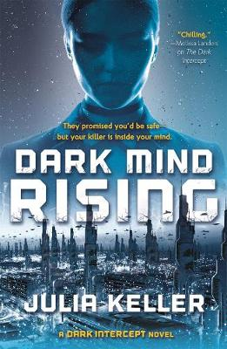 Dark Mind Rising: A Dark Intercept Novel (Hardback)