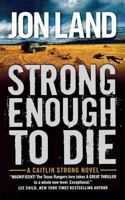 Strong Enough to Die: A Caitlin Strong Novel (Paperback)