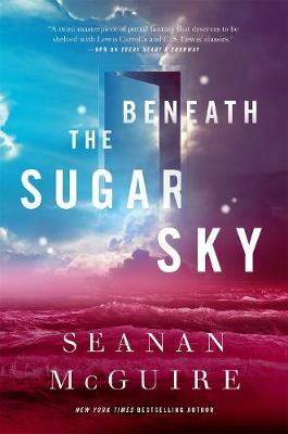 Beneath the Sugar Sky (Hardback)