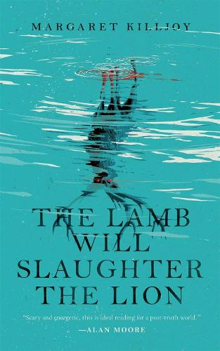 The Lamb Will Slaughter the Lion (Paperback)