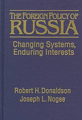 The Foreign Policy of Russia: Continuities and Sources of Change (Paperback)