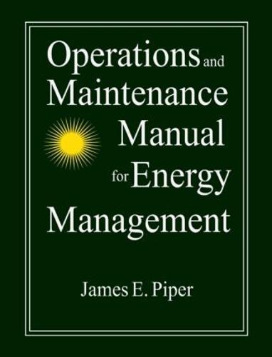 Operations and Maintenance Manual for Energy Management (Hardback)