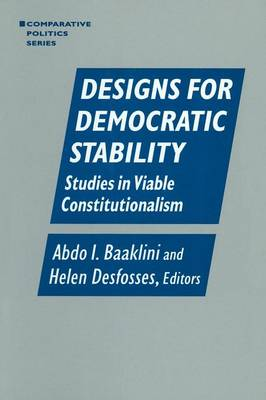 Designs for Democratic Stability: Studies in Viable Constitutionalism: Studies in Viable Constitutionalism (Paperback)