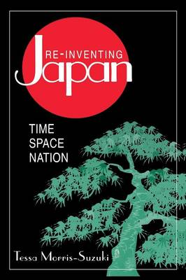 Re-Inventing Japan: Nation, Culture, Identity (Paperback)