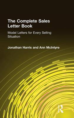 Complete Sales Letter Book: Model Letters for Every Selling Situation (Hardback)