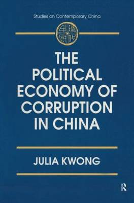 The Political Economy of Corruption in China (Hardback)