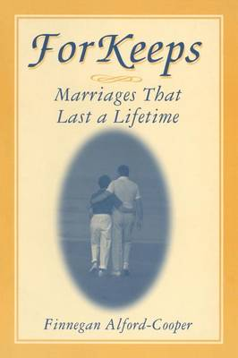 For Keeps: Marriages That Last a Lifetime (Paperback)