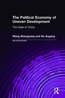 The Political Economy of Uneven Development: The Case of China - Socialism & Social Movements (Hardback)