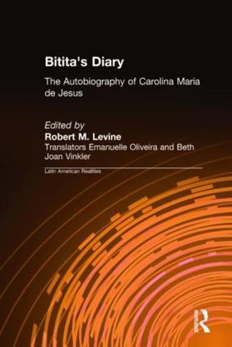 Bitita's Diary: The Autobiography of Carolina Maria de Jesus (Hardback)