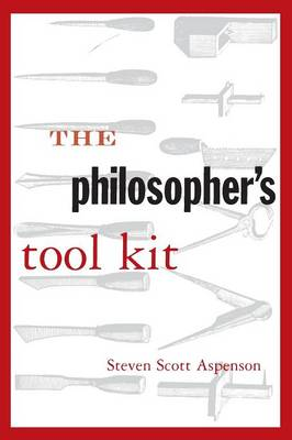The Philosopher's Tool Kit (Paperback)
