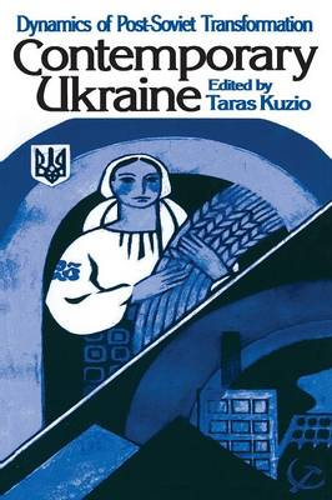 Independent Ukraine: Nation-State Building and Post-Communist Transition (Paperback)