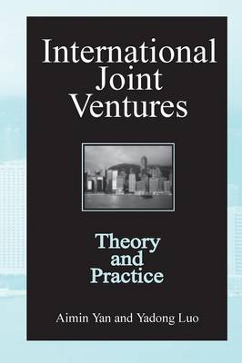International Joint Ventures: Theory and Practice: Theory and Practice (Paperback)