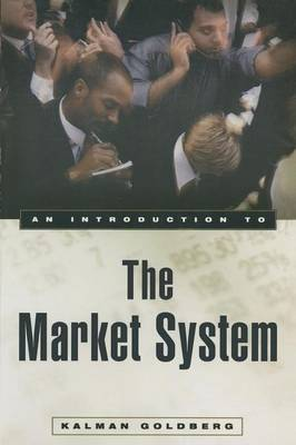 An Introduction to the Market System (Paperback)
