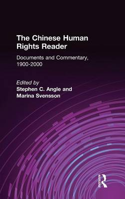 The Chinese Human Rights Reader: Documents and Commentary, 1900-2000 (Hardback)