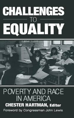 Challenges to Equality: Poverty and Race in America (Hardback)