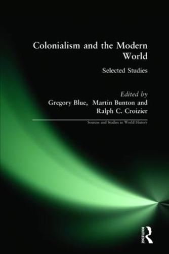 Colonialism and the Modern World (Hardback)