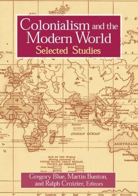 Colonialism and the Modern World (Paperback)