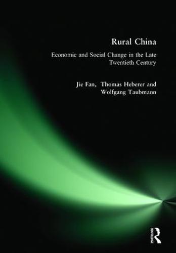 Rural China: Economic and Social Change in the Late Twentieth Century (Hardback)