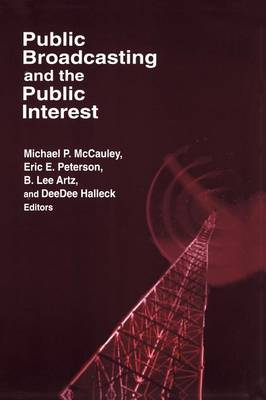 Public Broadcasting and the Public Interest (Paperback)