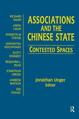 Associations and the Chinese State: Contested Spaces: Contested Spaces (Paperback)