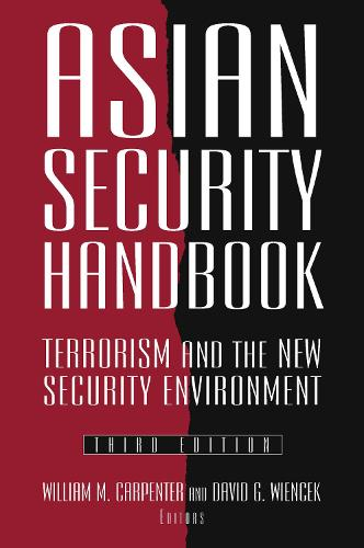 Asian Security Handbook: Terrorism and the New Security Environment (Paperback)