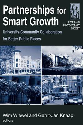 Partnerships for Smart Growth: University-Community Collaboration for Better Public Places: University-Community Collaboration for Better Public Places (Paperback)
