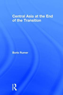 Central Asia at the End of the Transition (Hardback)