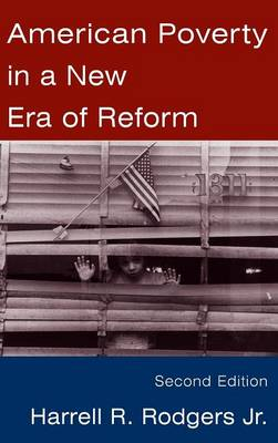 American Poverty in a New Era of Reform (Hardback)