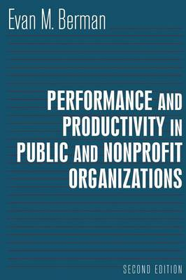 Performance and Productivity in Public and Nonprofit Organizations (Paperback)